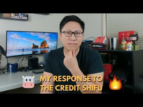 My Response to The Credit Shifu