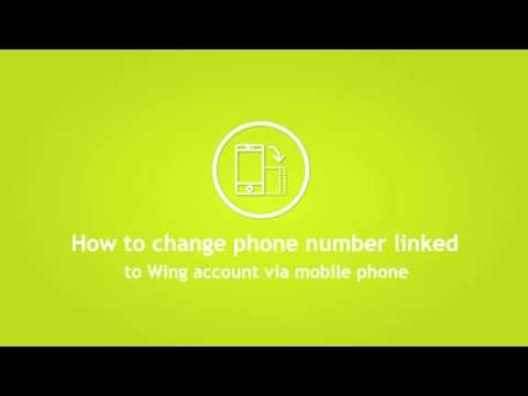 How to change phone number of your Wing account