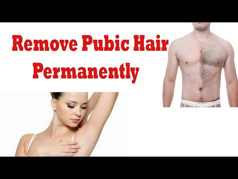 Unwanted Hair Removal : how to remove pubic hair || Remove Unwanted Pubic Hair Permanently
