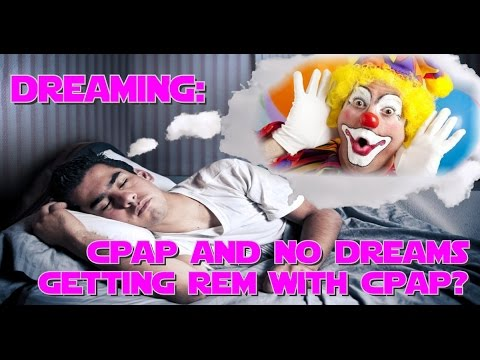 Don't Remember Dreaming with CPAP. CPAP and no Dreams? Dream Interpretation.