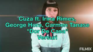 Cuza - Dor De Casa ft. Irina Rimes, George Hora & Carmen Tănase (Versuri)   Video By DN7 Dorin
