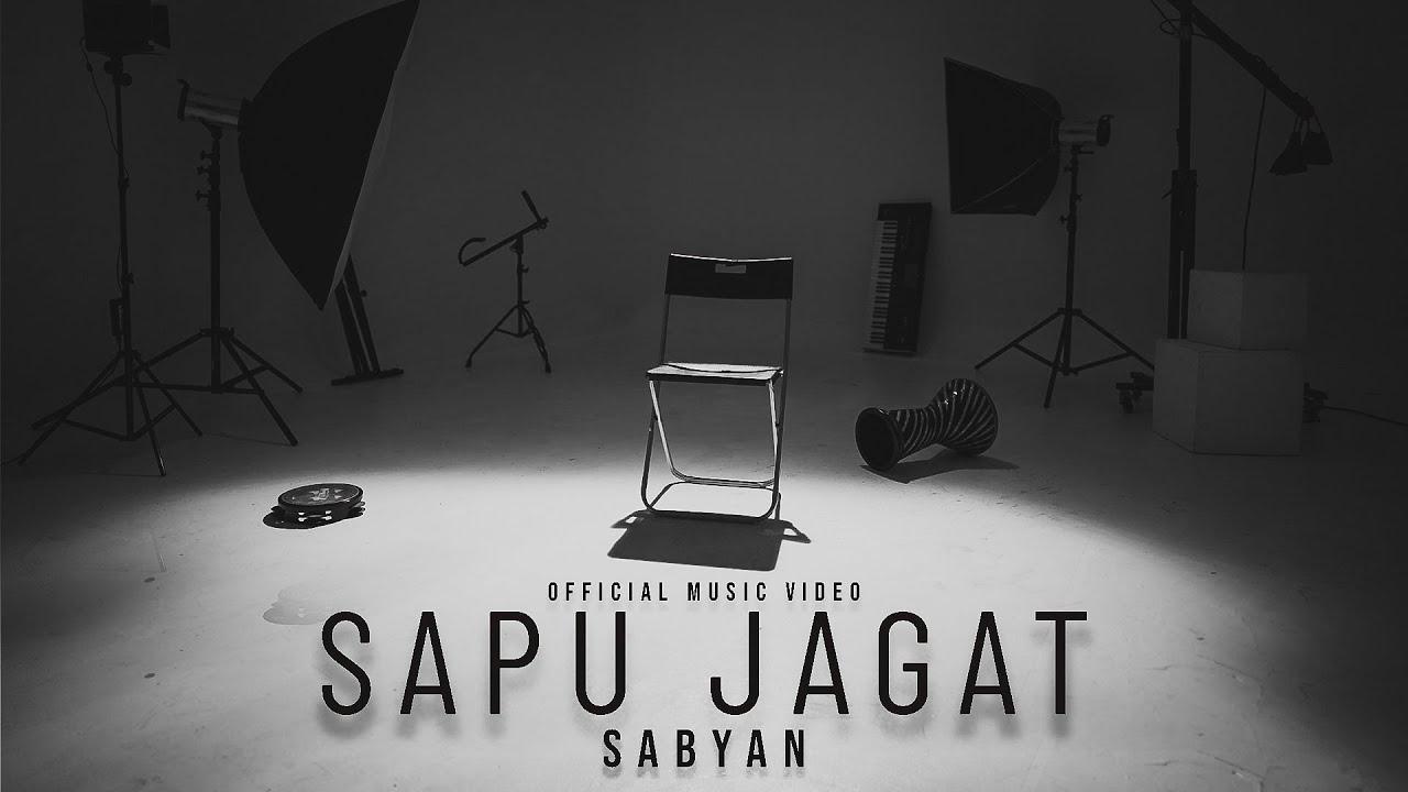 Download SABYAN - SAPU JAGAT (OFFICIAL MUSIC VIDEO) MP3 Gratis