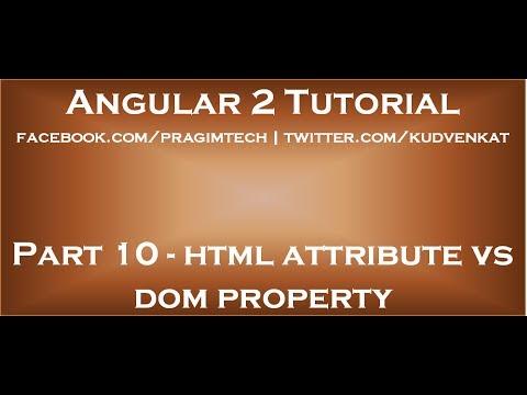 html attribute vs dom property