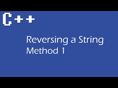 Reversing  a String of Letters in C++ for Beginners - Method 1
