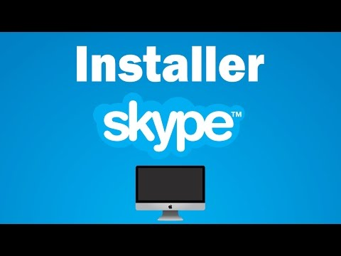 Comment installer et utiliser Skype sur son Mac