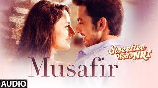 Atif Aslam: Musafir Audio | Sweetiee Weds NRI | Himansh Kohli,Zoya Afroz | Palak  & Palash Muchhal