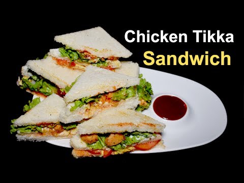 Chicken Tikka Sandwich - Chicken Sandwich Recipe - Chicken Egg Sandwich Recipe