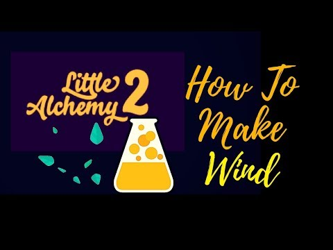 Little Alchemy 2-How To Make Wind Cheats & Hints