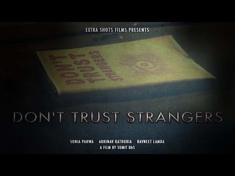 DON'T TRUST STRANGERS  | OFFICAL TRAILER