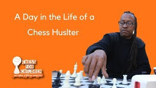 A Day in the Life of a Chess Hustler