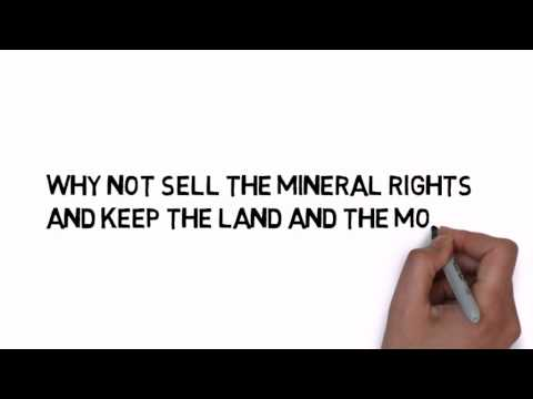Don't sell your land, sell your mineral rights
