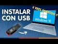 INSTALAR WINDOWS 10 DESDE USB ¿Sin dormirse?