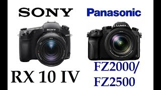 Sony Cyber-shot RX10 IV vs Panasonic LUMIX FZ2000/FZ2500