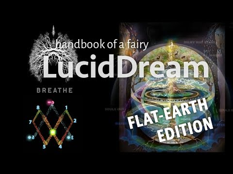 LucidDream Audiobook 5-2/7 FLAT-EARTH, GIANT-TREES, Vortex-Math, Prana-Breath, Dimensionshift