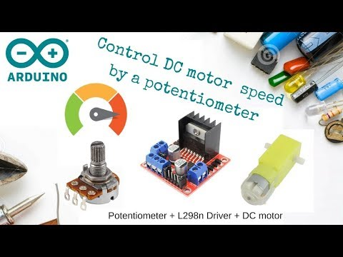 Control DC motor speed using potentiometer + L298n driver + Arduino