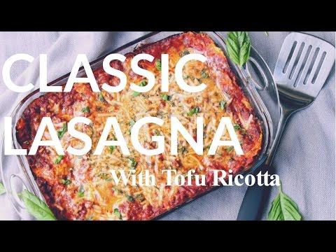 VEGAN LASAGNA | Tofu Ricotta, Nut Free, Dairy Free