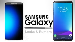 Samsung Galaxy S8 & Note 8 - Latest Leaks & Rumors!
