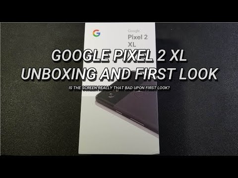 Pixel 2 XL Unboxing and First Look