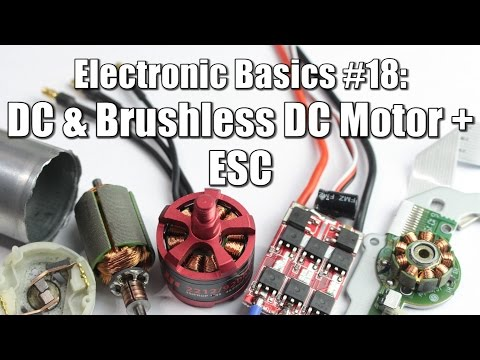 Electronic Basics #18: DC & Brushless DC Motor + ESC