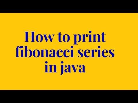 how to print fibonacci series in java