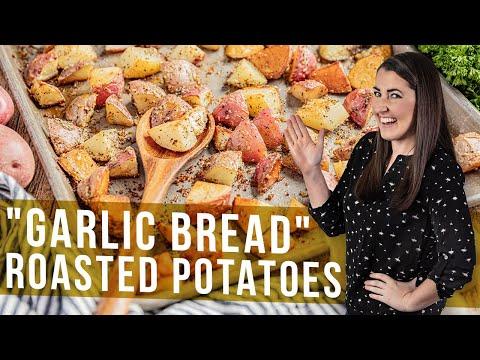 Garlic Bread Roasted Potatoes