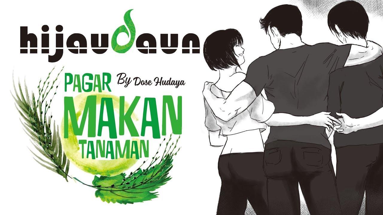 Download Hijau Daun - Pagar Makan Tanaman (Official Video Lyric) MP3 Gratis