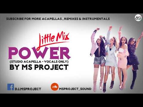 Little Mix - Power (Studio Acapella - Vocals Only)