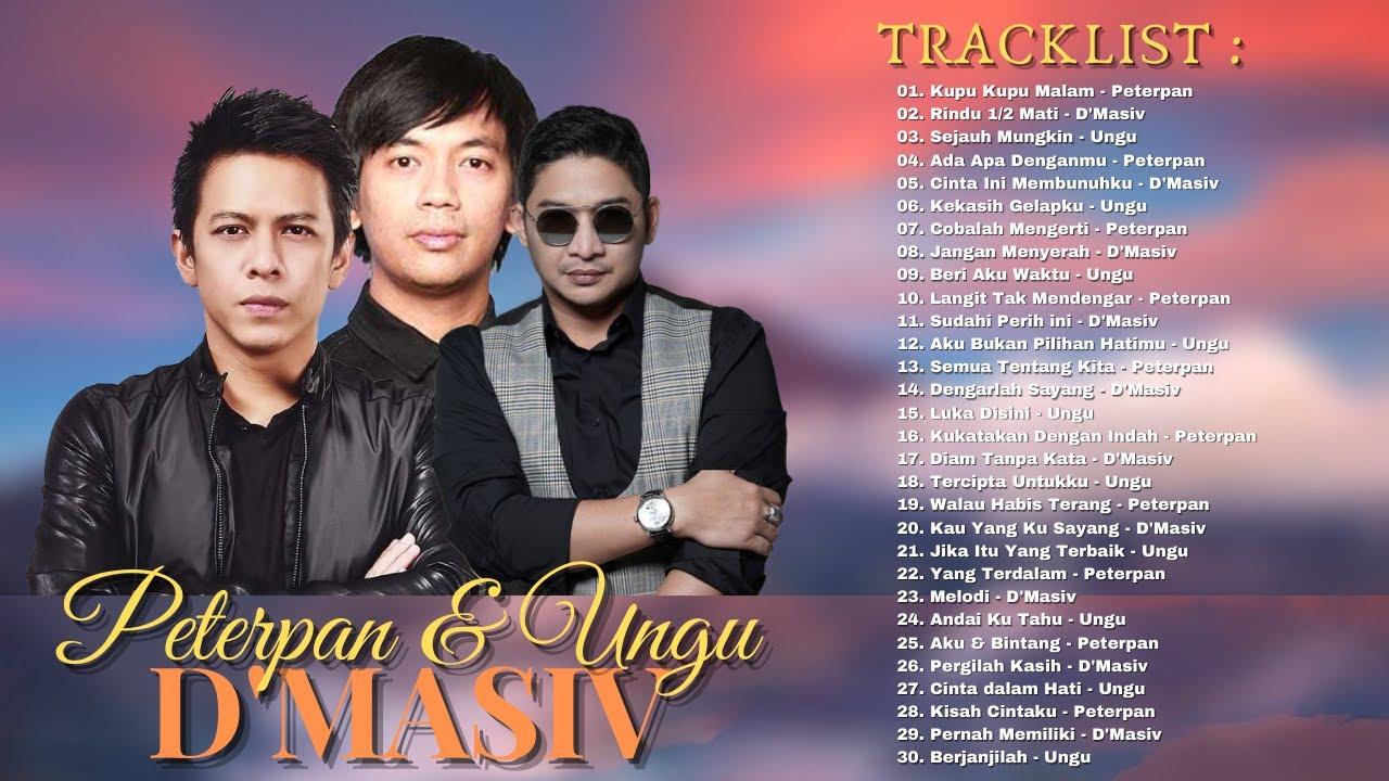 Download Lagu Terbaik Peterpan, D'Masiv, Ungu - Kumpulan Lagu Indonesia Tahun 2000an Paling Hits & Terpopuler MP3 Gratis