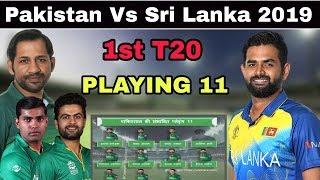 Pakistan Vs Srilanka 1st T20 Match 2019 Preview And Playing 11    PAK Vs SL 1st T20