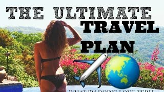 THE ULTIMATE TRAVEL PLAN