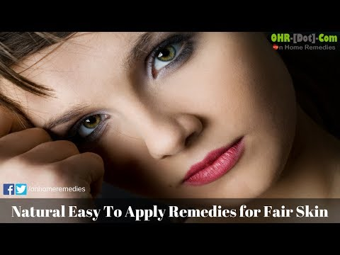Natural Easy To Apply Remedies for Fair Skin