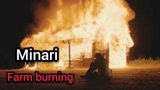 Minari farm burning (Emotional)