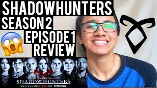 SHADOWHUNTERS SEASON 2 | Episode 1 REVIEW