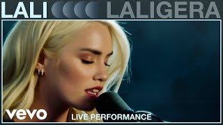 Lali - LALIGERA (Live Performance) | Vevo