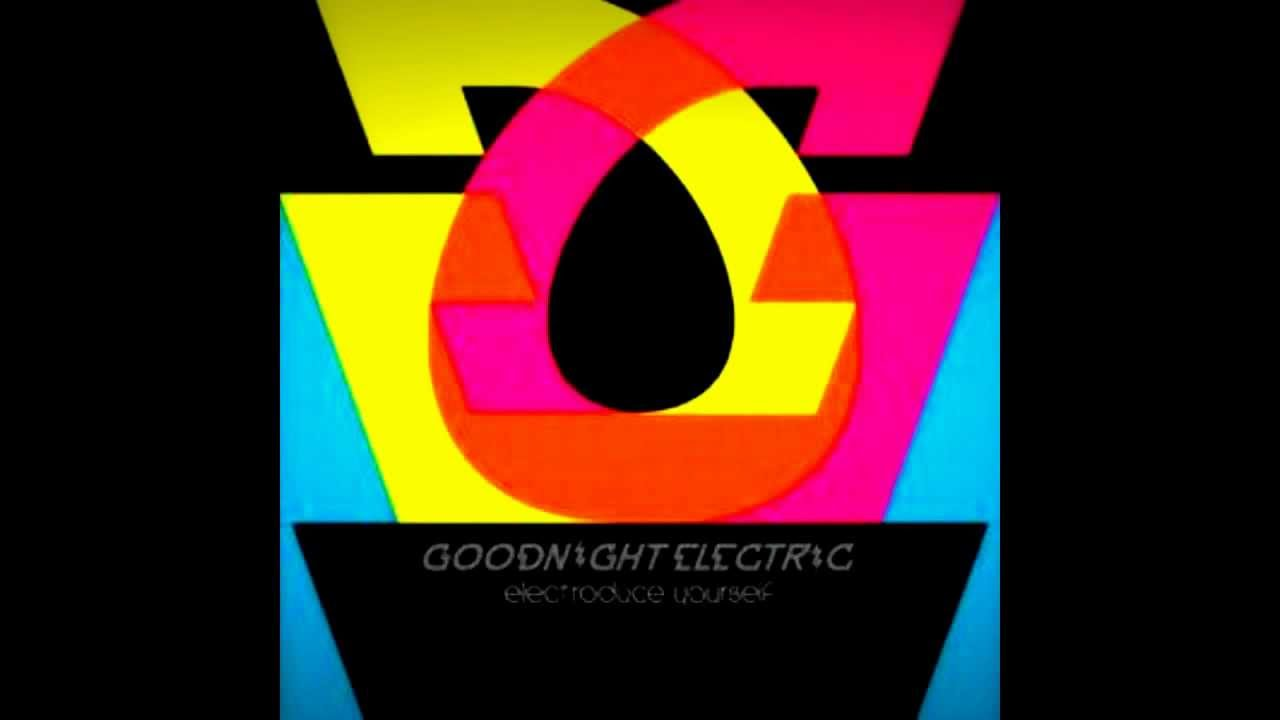 Goodnight Electric - I'm OK