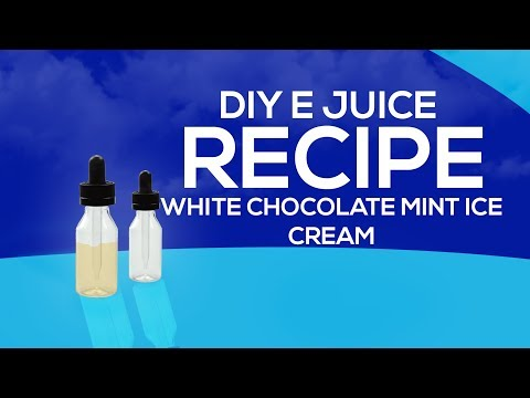 DIY E Juice Recipes: White Chocolate Mint Ice Cream