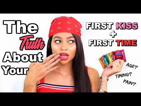 The TRUTH about your FIRST TIME! (virginity, first kiss, EVERYTHING)