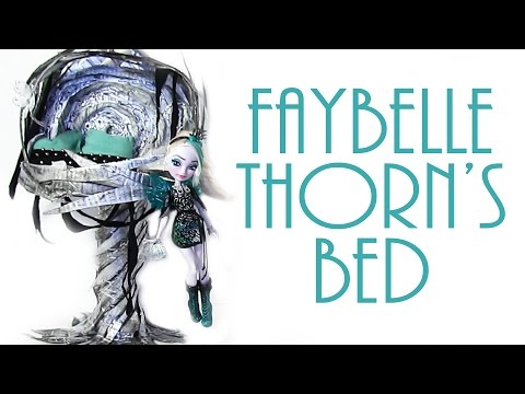 How to make Faybelle Thorn's Bed [EVER AFTER HIGH]