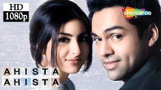 Ahista Ahista 2006 HD Hindi Full Movie Abhay Deol Soha Ali Khan Shayan Munshi