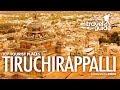 Download           TRICHI (Tiruchirappalli) TRAVEL GUIDE ENGLISH / TAMILNADU TOURISM / INDIA MP3,3GP,MP4