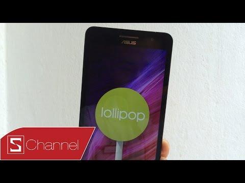 Schannel - Zenfone 5 , Zenfone 6 : Hướng dẫn cập nhật Android 5 0