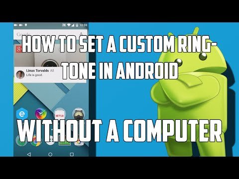 How to set a custom ringtone without a computer.