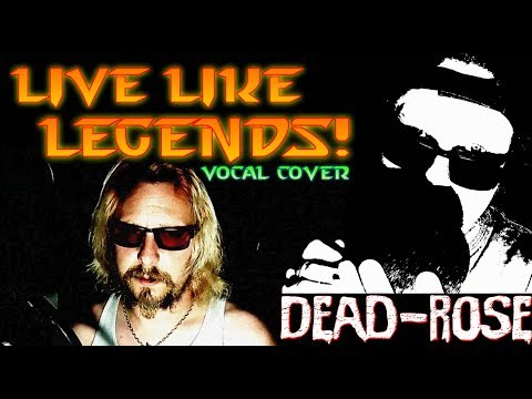 Ruelle - Live Like Legends (vocal cover by Dead-Rose)