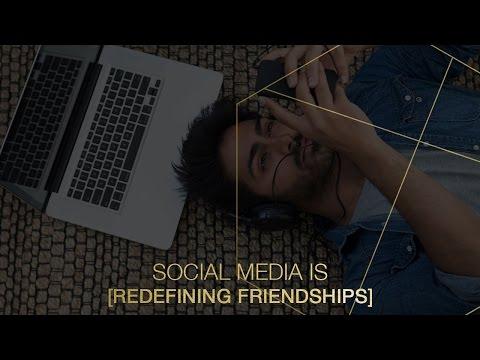 Social media is redefining friendship