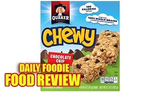 Chewy Granola Bars Review - Chocolate Chip Flavor - Quaker