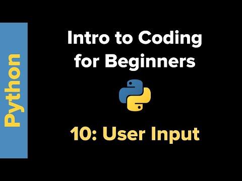 Basic Python 3 for Beginners 10: User Input