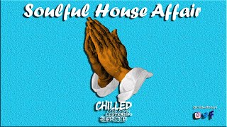 Mzansi Soulful House Affair 4 2021 Chymamusique Nutownsoul Mogomotsi Chosen The Isley Brot