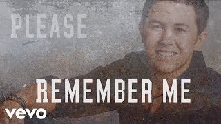 Scotty McCreery - Please Remember Me (Lyric Video)