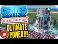 Cities Skylines ▶ULTIMATE POWER!!!◀ #48 Cities: Skylines Natural Disasters Parklife