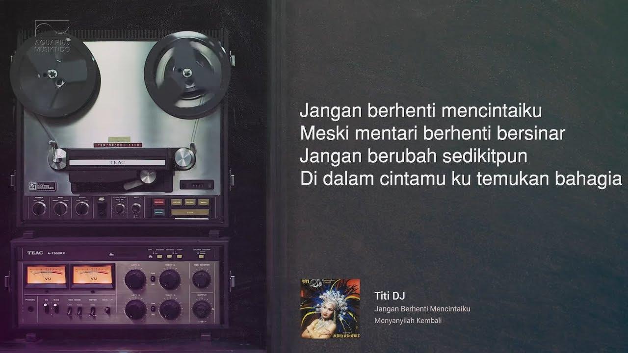 Download Titi DJ - Jangan Berhenti Mencintaiku MP3 Gratis